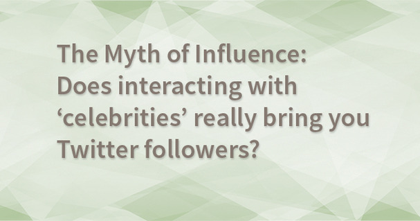 Taking on the Influencer Myth