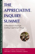 The Appreciative Inquiry Summit