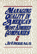 Managing Quality in America's Most Admired Companies