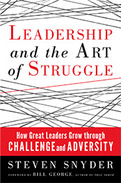 Leadership and the Art of Struggle