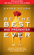 Be The Best Bad Presenter Ever (Enhanced)